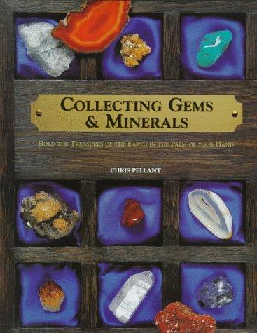 Collecting Gems & Minerals