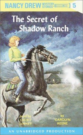 The Secret of Shadow Ranch (Nancy Drew Mystery Stories: #5) by Carolyn Keene