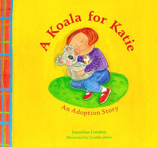 Koala for Katie by Jonathan London