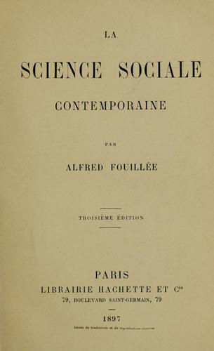 La science sociale contemporaine by Alfred Fouillée
