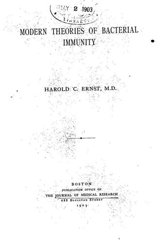 Modern Theories of Bacterial Immunity by Harold Clarence Ernst