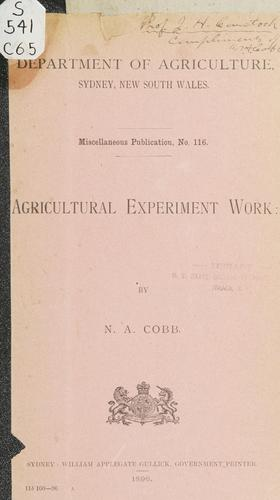 Agricultural experiment work by Nathan Augustus Cobb