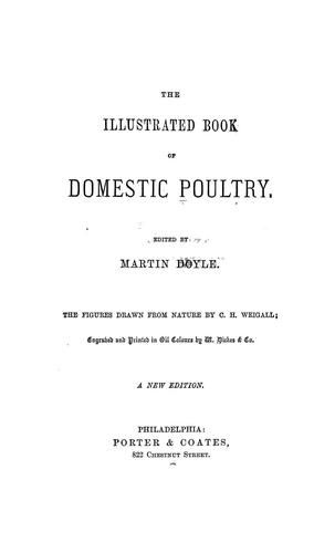 The illustrated book of domestic poultry by Martin Doyle