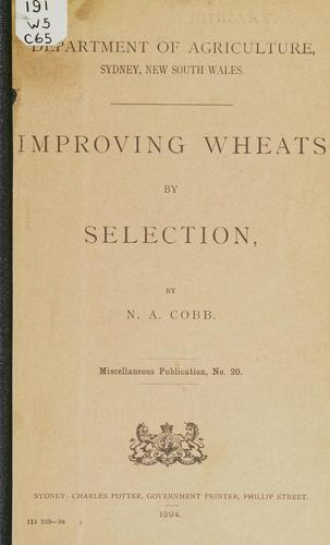 Improving wheats by selection by Nathan Augustus Cobb