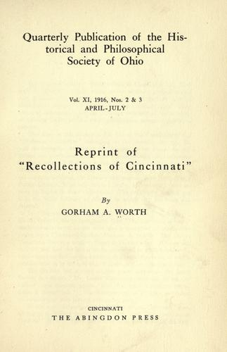 "Reprint of ""Recollections of Cincinnati"" by Worth, Gorham A."