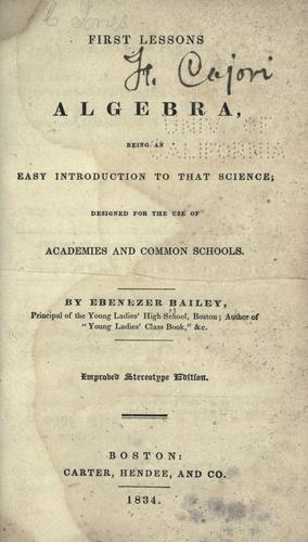 First lessons in algebra by Ebenezer Bailey