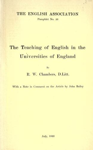 The teaching of English in the universities of England.