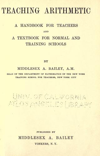 Teaching arithmetic by Bailey, M. A.