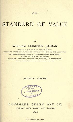 The standard of value by William Leighton Jordan