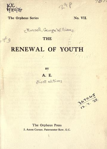 The renewal of youth by George William Russell