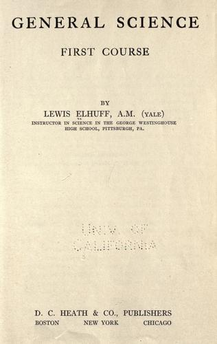 General science, first course by Lewis Elhuff