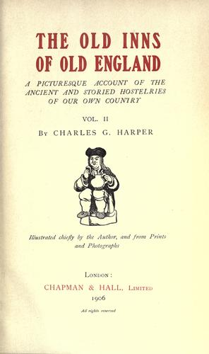The old inns of old England by Harper, Charles G.