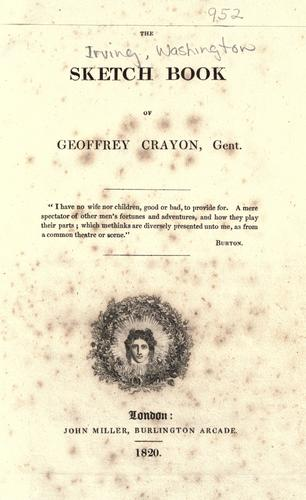 The sketch book of Geoffrey Crayon, gent. pseud.