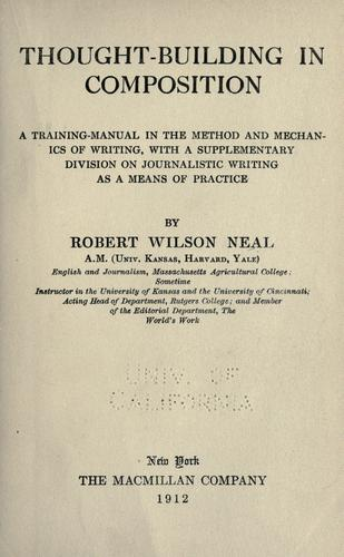 Thought-building in composition by Neal, Robert Wilson