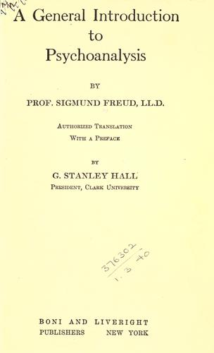 A general introduction to psycho-analysis by Sigmund Freud