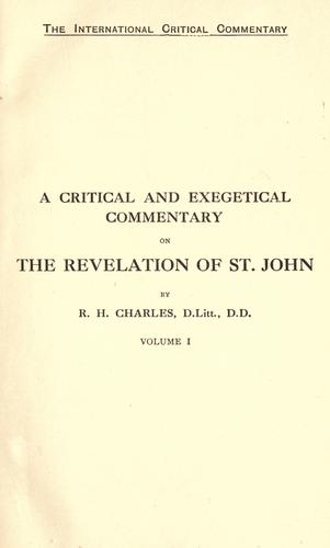 A critical and exegetical commentary on the Revelation of St. John by R. H. Charles