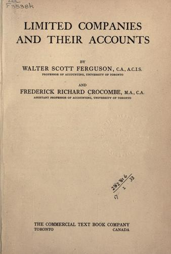 Limited companies and their accounts by Walter Scott Ferguson