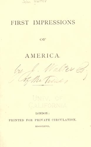 First impressions of America by Walter, John