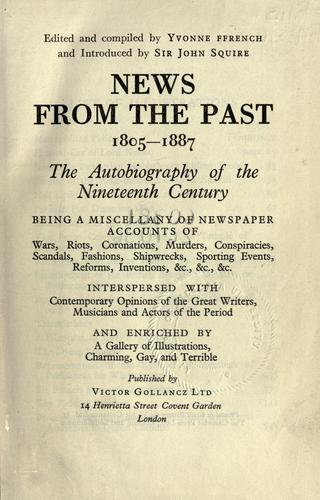 News from the past, 1805-1887 by Yvonne Ffrench