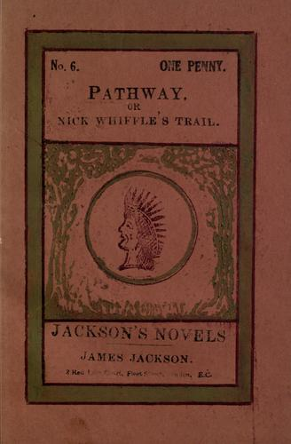 Pathaway, or Nick Whiffles on the trail by