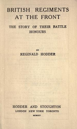 British regiments at the front by William Reginald Hodder