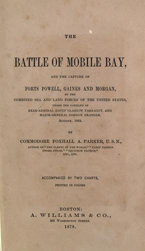 The battle of Mobile Bay by Foxhall A. Parker