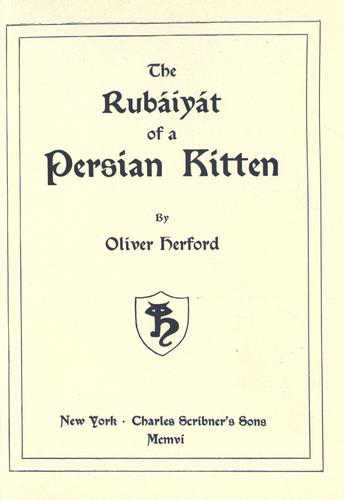 The Rubáiyát of a Persian kitten by Oliver Herford