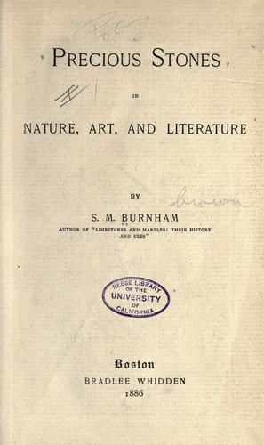 Precious stones in nature, art, and literature by S. M. Burnham