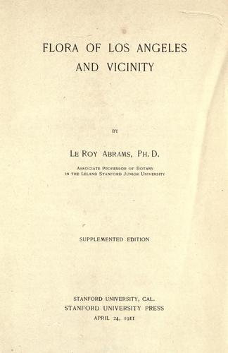 Flora of Los Angeles and vicinity by LeRoy Abrams
