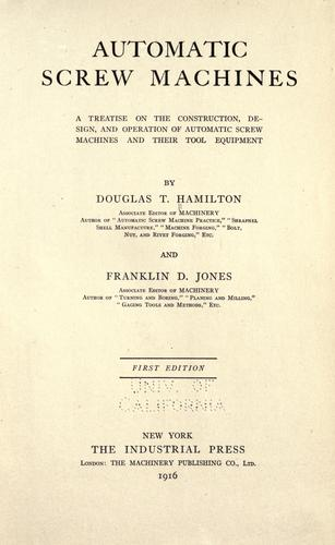 Automatic screw machines by Hamilton, Douglas T.
