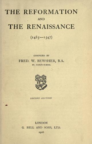 The reformation and the renaissance (1485-1547)