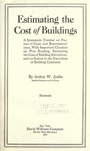 Estimating the cost of buildings by Arthur Waldo Joslin