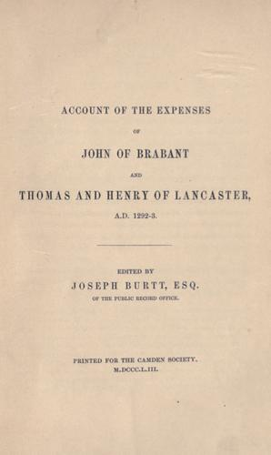 Account of the expenses of John of Brabant and Thomas and Henry of Lancaster, A.D. 1292-3 by Jean II Duke of Brabant