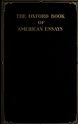The Oxford book of American essays by