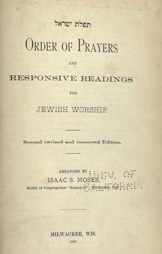 Order of prayers and responsive readings for Jewish worship by Siddur (Reform, Central Conference of American Rabbis)