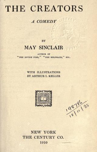 The creators by May Sinclair