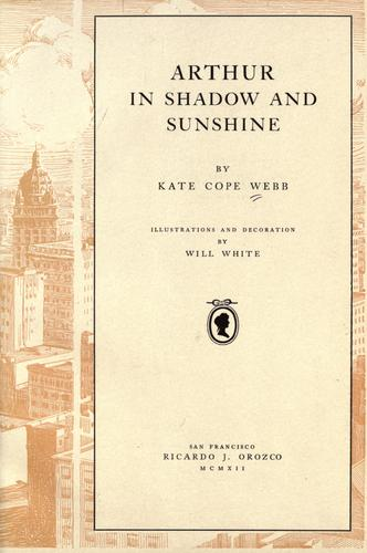 Arthur in shadow and sunshine by Kate Cope Webb