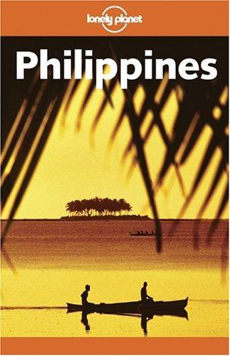 Lonely Planet Philippines by Chris Rowthorn, Monique Choy, Michael Grosberg, Steven Martin, Sonia Orchard