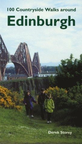 100 countryside walks around Edinburgh by Derek Storey