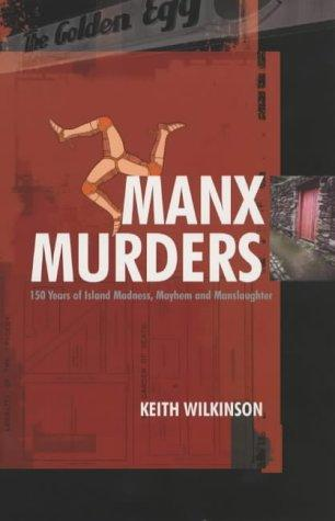 Manx murders by Wilkinson, Keith