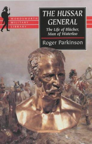 The Hussar General by Parkinson, Roger.
