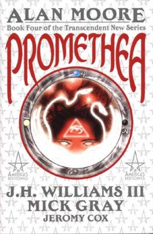 Promethea (Book 4) (Promethea) by Alan Moore