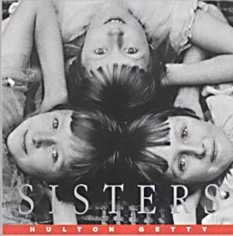 Sisters (Photographic Gift Books) by Hulton Getty