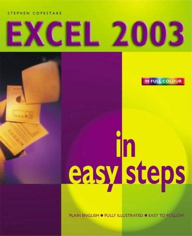 Excel 2003 in Easy Steps by Stephen Copestake