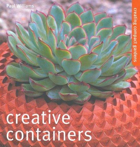 Creative Containers by Paul Williams