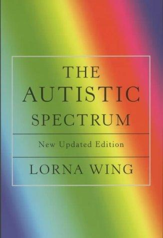 The Autistic Spectrum by Lorna Wing
