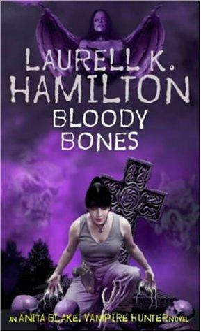 Libro de segunda mano: Bloody Bones (Anita Blake Vampire Hunter)