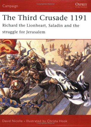 The Third Crusade 1191 by David Nicolle