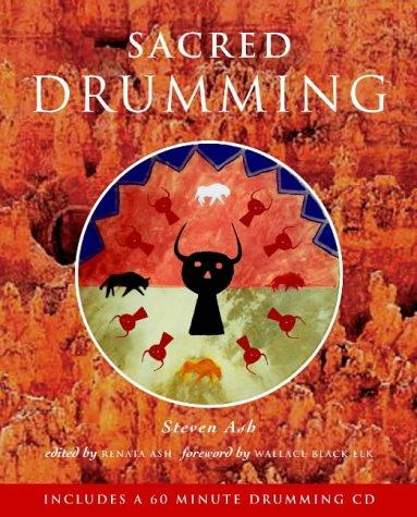 Sacred Drumming by Steven Ash