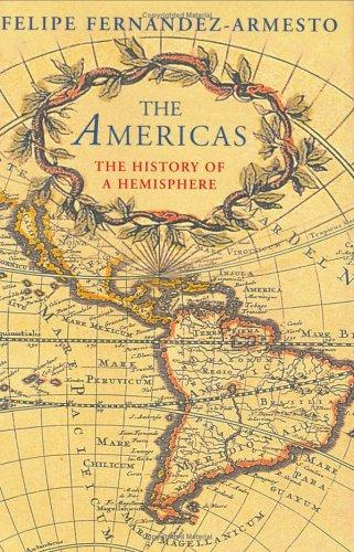 The Americas : A History of Two Continents (Universal History)